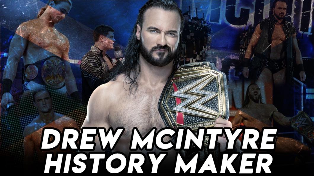 Drew McIntyre - History Maker